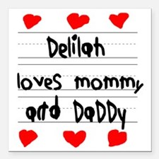 "Delilah Loves Mommy and  Square Car Magnet 3"" x 3"""