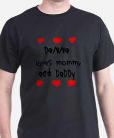 Danna Loves Mommy and Daddy T-Shirt