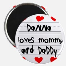 Danna Loves Mommy and Daddy Magnet