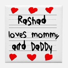 Rashad Loves Mommy and Daddy Tile Coaster
