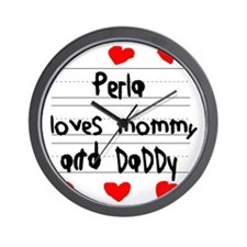 Perla Loves Mommy and Daddy Wall Clock