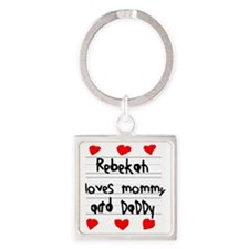 Rebekah Loves Mommy and Daddy Square Keychain