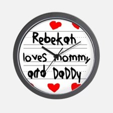 Rebekah Loves Mommy and Daddy Wall Clock