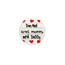 Darnell Loves Mommy and Daddy Mini Button