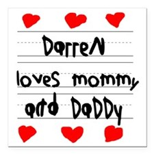 "Darren Loves Mommy and D Square Car Magnet 3"" x 3"""