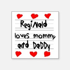 """Reginald Loves Mommy and Da Square Sticker 3"""" x 3"""""""