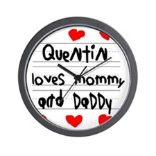 Quentin Loves Mommy and Daddy Wall Clock