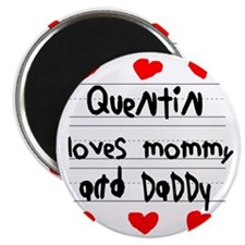 Quentin Loves Mommy and Daddy Magnet