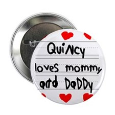 """Quincy Loves Mommy and Daddy 2.25"""" Button"""