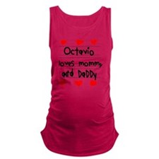 Octavio Loves Mommy and Daddy Maternity Tank Top