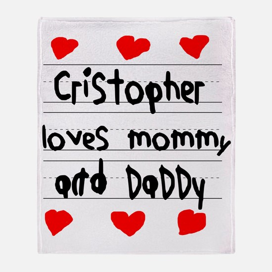 Cristopher Loves Mommy and Daddy Throw Blanket