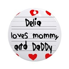 Delia Loves Mommy and Daddy Round Ornament
