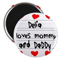 Delia Loves Mommy and Daddy Magnet