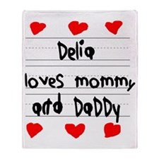 Delia Loves Mommy and Daddy Throw Blanket