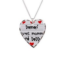 Damari Loves Mommy and Daddy Necklace
