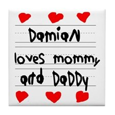 Damian Loves Mommy and Daddy Tile Coaster