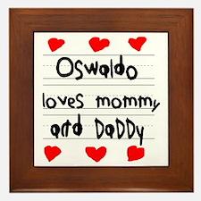 Oswaldo Loves Mommy and Daddy Framed Tile