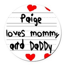 Paige Loves Mommy and Daddy Round Car Magnet