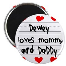 Dewey Loves Mommy and Daddy Magnet
