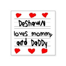 """Deshawn Loves Mommy and Dad Square Sticker 3"""" x 3"""""""