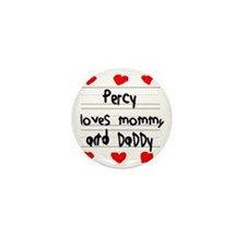 Percy Loves Mommy and Daddy Mini Button