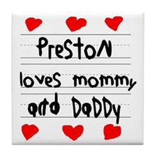 Preston Loves Mommy and Daddy Tile Coaster