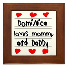 Dominica Loves Mommy and Daddy Framed Tile