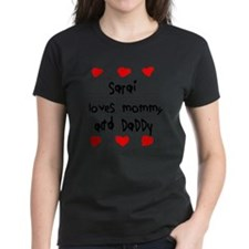 Sarai Loves Mommy and Daddy Tee