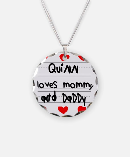 Quinn Loves Mommy and Daddy Necklace Circle Charm