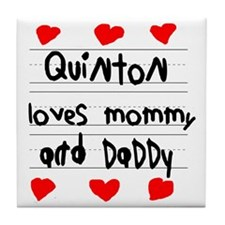 Quinton Loves Mommy and Daddy Tile Coaster