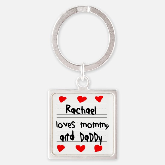 Rachael Loves Mommy and Daddy Square Keychain