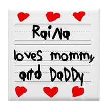 Raina Loves Mommy and Daddy Tile Coaster