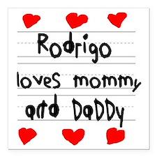 "Rodrigo Loves Mommy and  Square Car Magnet 3"" x 3"""