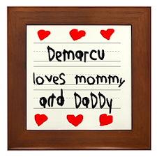 Demarcu Loves Mommy and Daddy Framed Tile