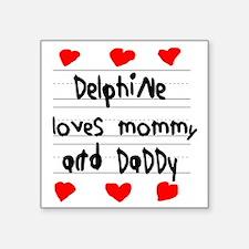 """Delphine Loves Mommy and Da Square Sticker 3"""" x 3"""""""