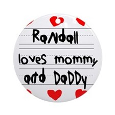 Randall Loves Mommy and Daddy Round Ornament
