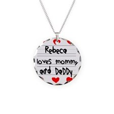 Rebeca Loves Mommy and Daddy Necklace