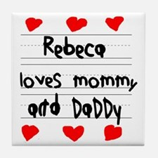 Rebeca Loves Mommy and Daddy Tile Coaster