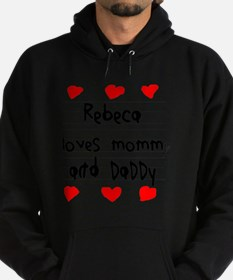 Rebeca Loves Mommy and Daddy Hoodie (dark)