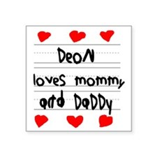 """Deon Loves Mommy and Daddy Square Sticker 3"""" x 3"""""""