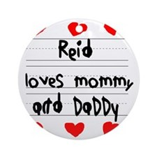 Reid Loves Mommy and Daddy Round Ornament