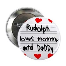 """Rudolph Loves Mommy and Daddy 2.25"""" Button"""