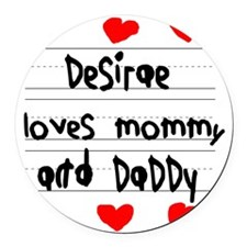 Desirae Loves Mommy and Daddy Round Car Magnet
