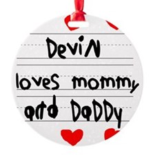 Devin Loves Mommy and Daddy Ornament