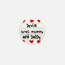 Devin Loves Mommy and Daddy Mini Button
