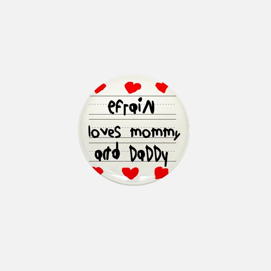 Efrain Loves Mommy and Daddy Mini Button