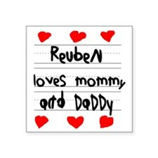 """Reuben Loves Mommy and Dadd Square Sticker 3"""" x 3"""""""