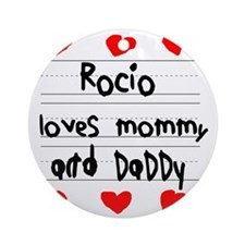 Rocio Loves Mommy and Daddy Round Ornament
