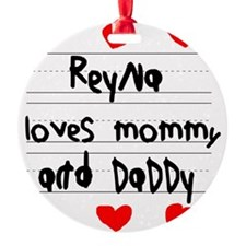 Reyna Loves Mommy and Daddy Ornament