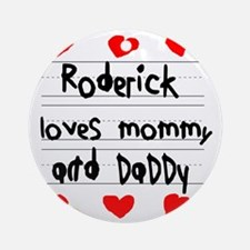Roderick Loves Mommy and Daddy Round Ornament
